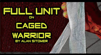 Full Unit for Caged Warrior by Alan Sitomer