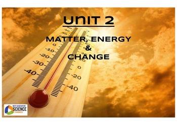 Full Unit of Study--Unit 2: Matter, Energy & Change [NGSS/STEM]