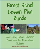 Full Year 20-Lesson Forest School Bundle--Nature Ed for El