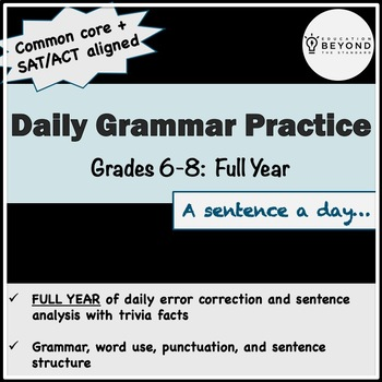 Full Year BUNDLE of Daily Grammar for Middle School - CCSS/SAT/ACT Aligned