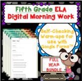 DIGITAL - Full Year BUNDLE 5th Grade ELA Morning Work Bell Ringer Self-Checking