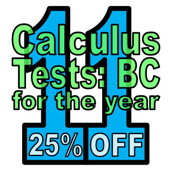 Full Year: 11 Calc BC Tests (25% off when you buy them all)
