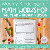 Full Year French Kindergarten Math Workshop