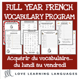 Full-Year French Vocabulary Program BUNDLE - Mots de la Semaine