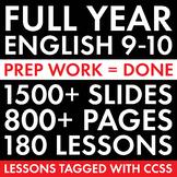 Full Year High School English, 180 Days of English 9-10 Curriculum, CCSS