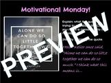 Full Year Motivational Monday - Journal/ Bell Ringer/ Writ