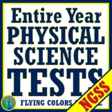 Full Year NGSS Middle School Physical Science Test BUNDLE *SAVE 25%*