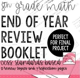 8th Grade Math End of Year CCSS Review Booklet, Final Project