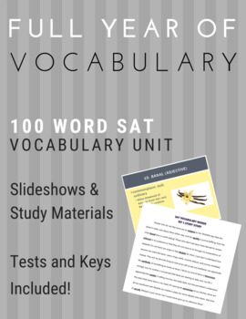 Full Year SAT Vocabulary Unit - 100 words - Quizzes/Tests and Study Materials