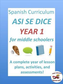 Full Year Spanish 1 Curriculum for Middle School: Así se dice