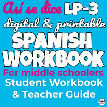 Full Year Spanish 1 Student Workbook for Middle School: Así se dice
