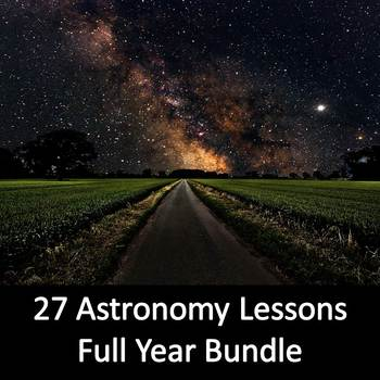 Full Year of Astronomy (27 Lessons)