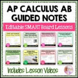 Calculus: Full Year Curriculum Guided Notes - SMART Board Bundle