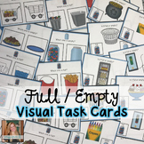 Full or Empty Visual Task Cards (Special Education)