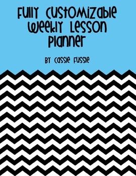 Fully Customizable/Editable Weekly Lesson Planner