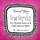 End of Year Math Awards for Middle School and High School {Fully Editable!}