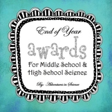 End of Year Science Awards for Middle School and High School {Fully Editable!}