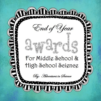 End of Year Science Awards for Middle School and High Scho