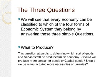 Fully Prepared Lecture on Economic Systems with Questions at the end!