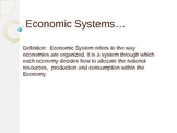 Fully Prepared Lecture on Economic Systems with Questions