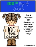 Fun Activities for the 100th Day of School