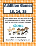 Fun Addition Games - Sums of 13, 14, 15