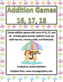 Fun Addition Games - Sums of 16, 17, 18