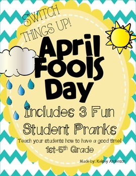 Fun April Fools Day Pranks!
