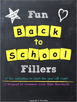 Back to School Activities: Fun Fillers, aligned to CCSS