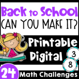 Fun Back to School Math Challenges Can You Make It?: Print
