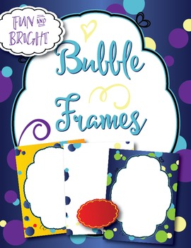 fun bubble frames borders by little monster s classroom tpt