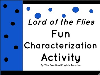 Indirect and Direct Characterization Lesson for Lord of the Flies