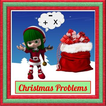 Christmas Story Problem Fun - Add, Subtract or Multiply