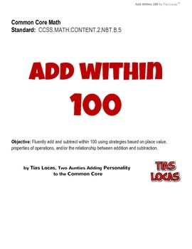 Fun Common Core Math Worksheets - Add Within 100 - Grade 2 by Tias Locas
