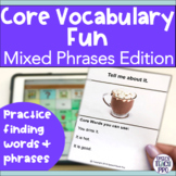 AAC Core Vocabulary Activities with Mixed Phrases