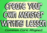 Engaging & Inspiring Writing Lesson Create Your Own Monster in Any Writing Style