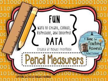 Fun DATA! {Pencil Measurers}