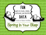 Fun DATA! {Spring In Your Step}
