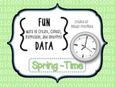 Fun DATA! {Spring - Time}