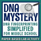 DNA Fingerprinting Forensics Activity for MIDDLE SCHOOL NG