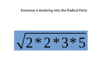 Fun Demo on Reducing Radicals
