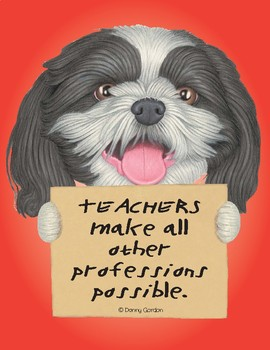 Fun Dog Poster with Quote Candy4 the Shih Tzu