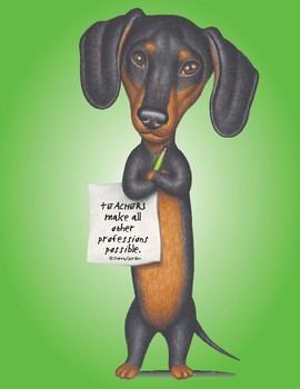 Fun Dog Poster with Quote Edna4 Dachshund