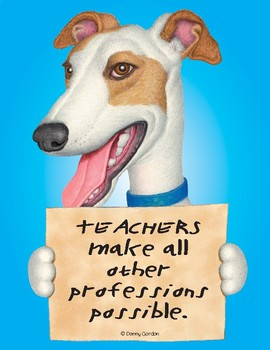 Fun Dog Poster with Quote Gabby4 Greyhound