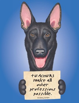 Fun Dog Poster with Quote Gavin4 German Shepherd