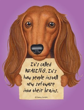 Fun Dog Poster with Quote Ruby3 the Dachshund