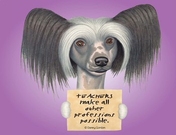 Fun Dog Poster with Quote Sassy4 Chinese Crested