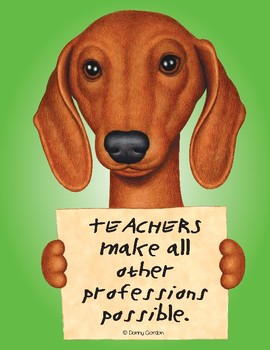 Fun Dog Poster with Quote Tootsie4 Dachshund