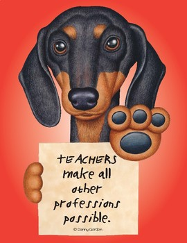 Fun Dog Poster with Quote Zelda4 Dachshund