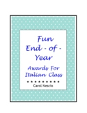 Fun End-of-Year Awards For Italian Class